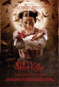 First Teaser Trailer & Poster for Helen Keller vs Nightwolves