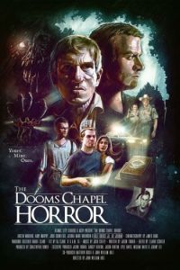 The Dooms Chapel Horror (2015) [Review]