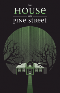 The House On Pine Street (2015) Review